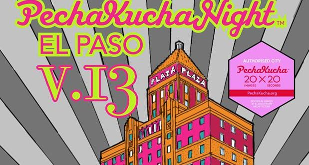 Speakers Announced for Thursday PechaKucha Night Downtown El Paso
