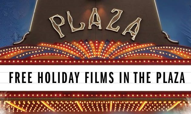 WinterFest Returns, Holiday Movies at the Plaza Begin November 26th