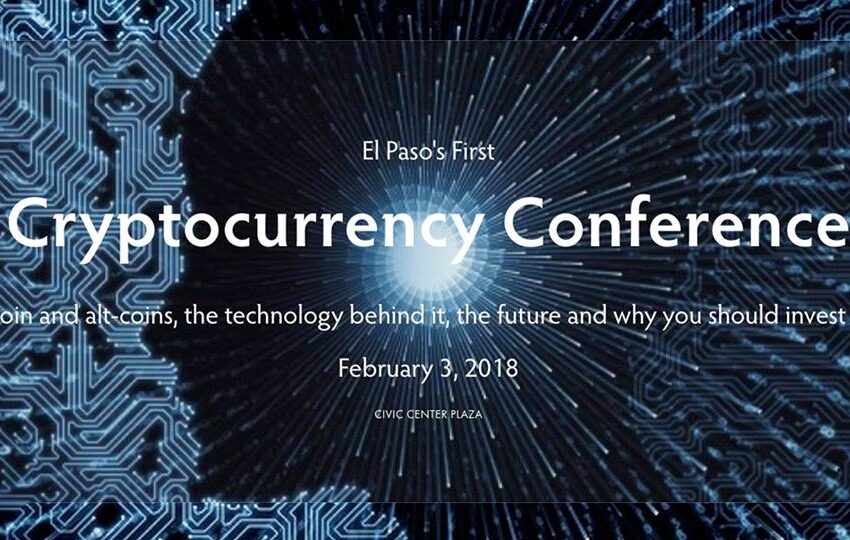 El Paso Cryptocurrency Conference Scheduled for February