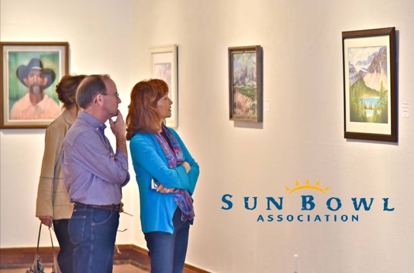 Annual Sun Bowl Art Exhibit Set to Open Thursday, Will Run Through January