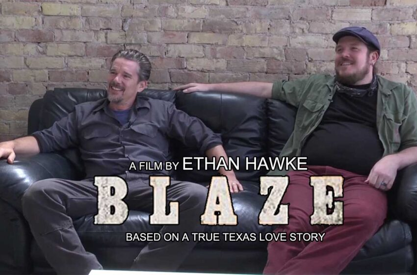 Video+Info: Blaze Interview with Ethan Hawke and Ben Dickey