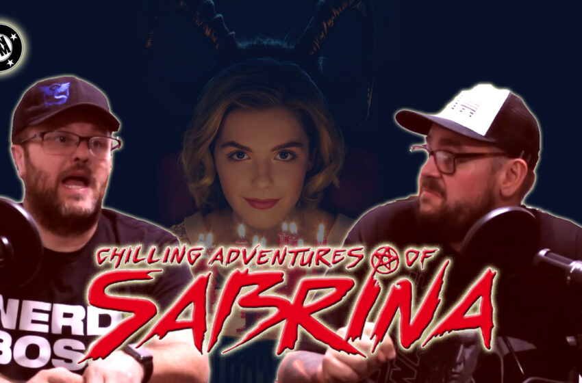 Video+Story: Chilling Adventures of Sabrina Review