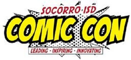 Socorro ISD Students Invited to District Comic Con