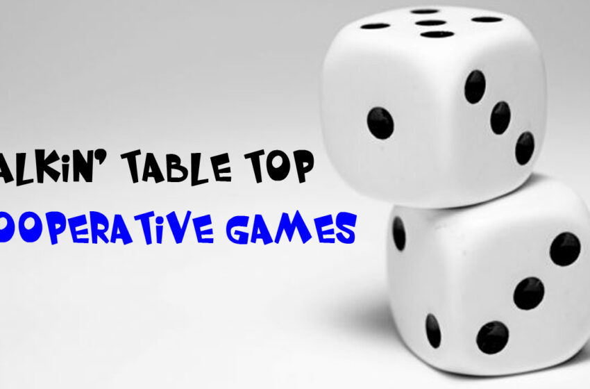 TNTM: Talking Table Top Cooperative Games
