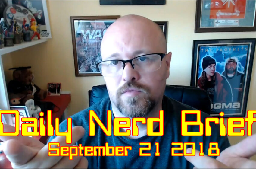 Video: Daily Nerd Brief September 21 2018