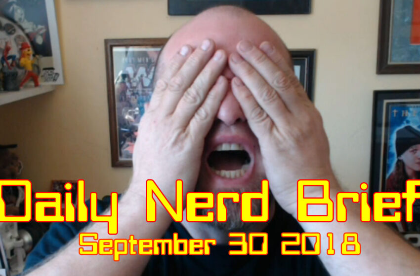Video: Daily Nerd Brief September 30 2018
