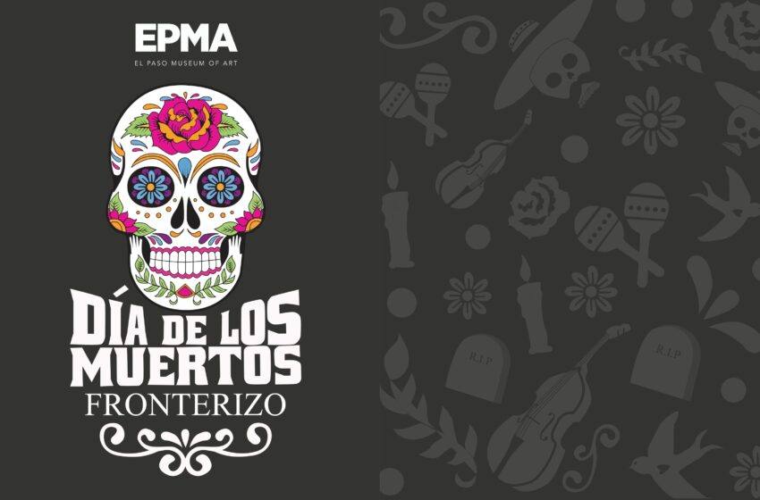 Mexican Consulate, EP Museum of Art Team Up for Day of the Dead Celebration