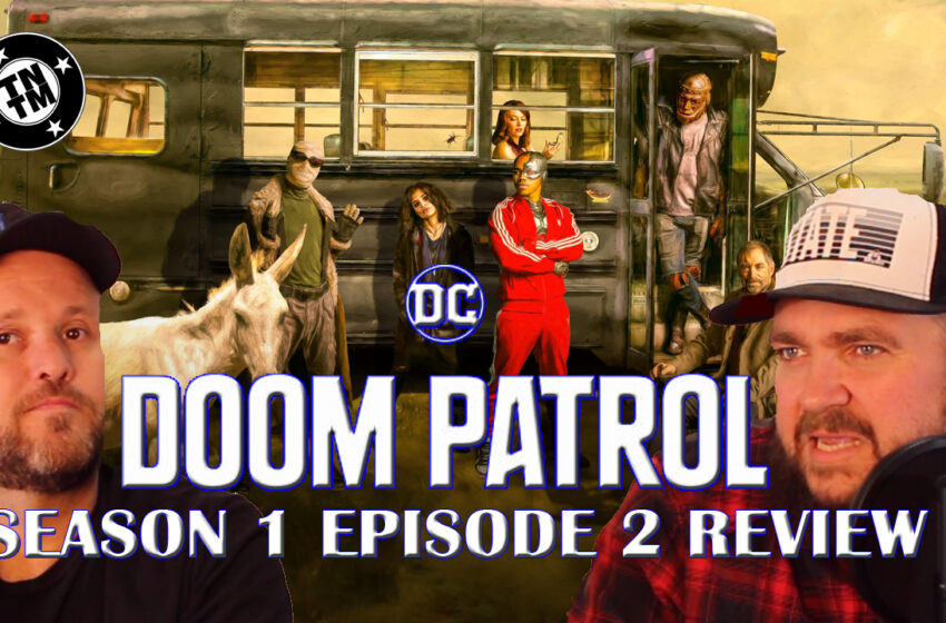 Video: Doom Patrol episode 2 on DC Universe kinda spoiler free review