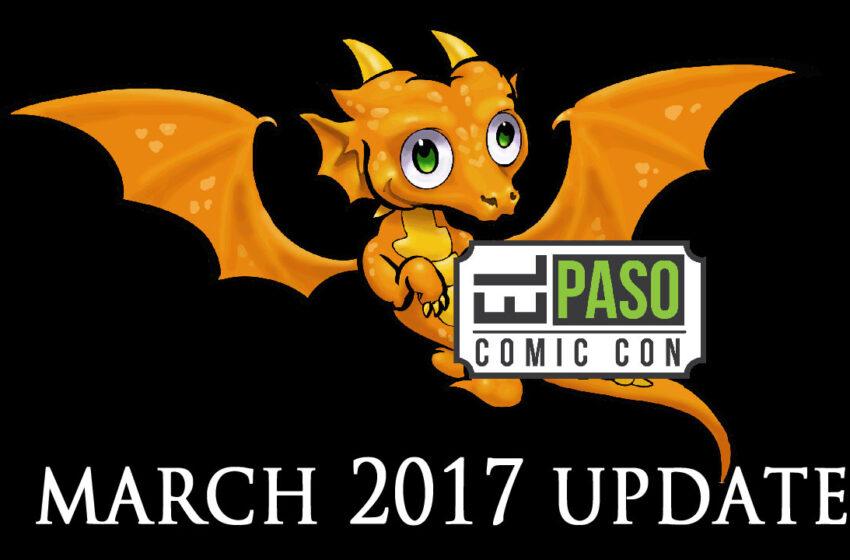 TNTM: El Paso Comic Con (EPCON) 2017 March Update