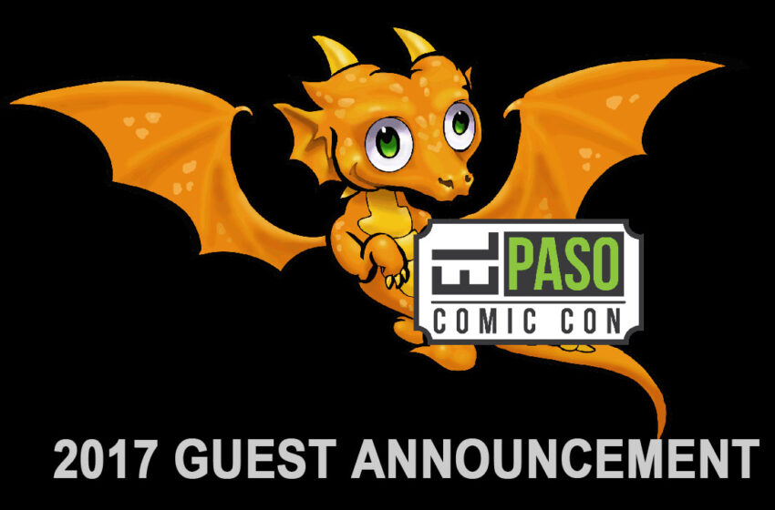 TNTM: El Paso Comic Con / EPCON 2017 Guests