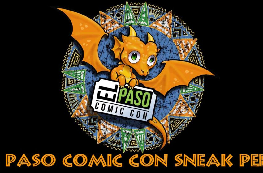 El Paso Comic Con (EPCON) 2016 preview