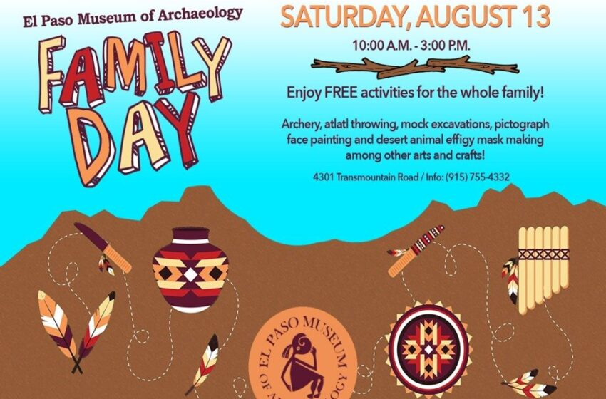 Family Day set for the El Paso Museum of Archaeology