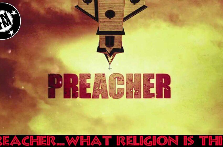 TNTM Preacher by Vertigo Comics on AMC