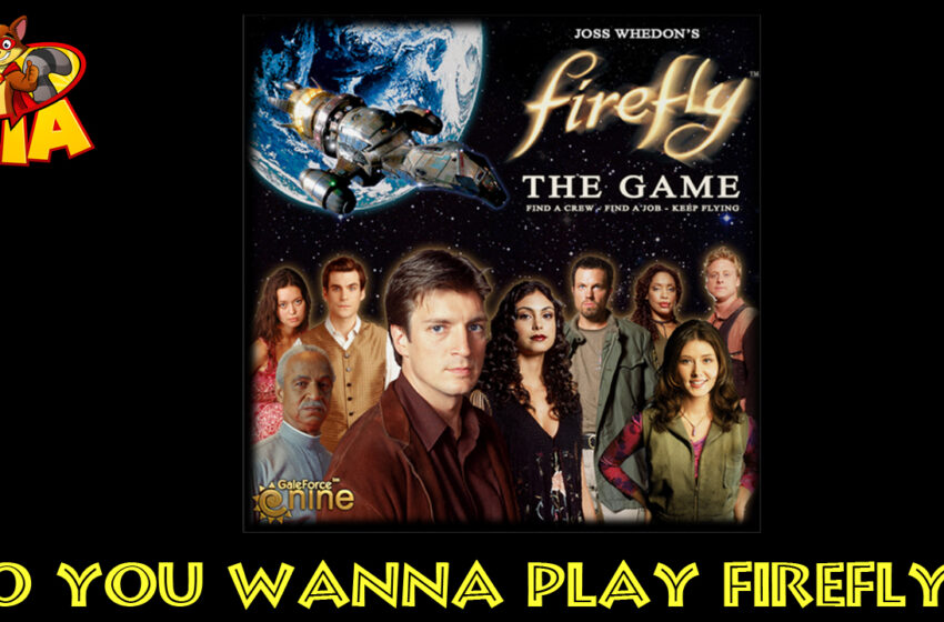 TNTM Firefly the game review
