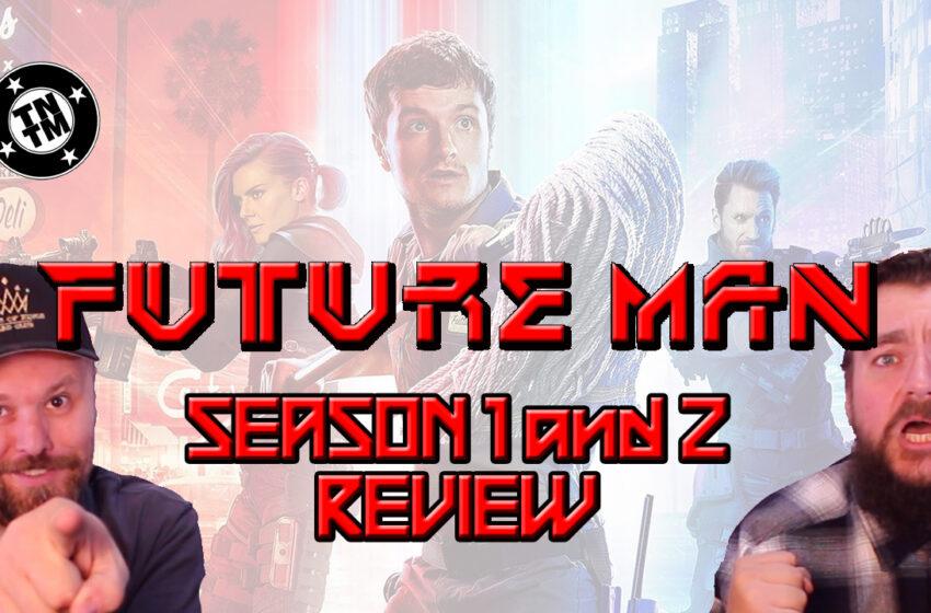 Video: TNTM Future Man Hulu Original Series Seasons 1 and 2 Review