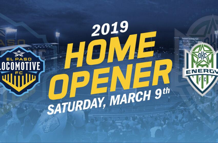 El Paso Locomotive Opens 2019 Season At Home VS OKC Energy FC on March 9