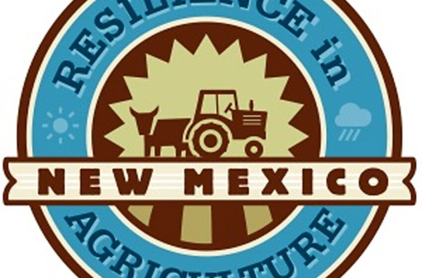 Resilience in New Mexico Agriculture regional meeting in Las Cruces set for Jan. 7