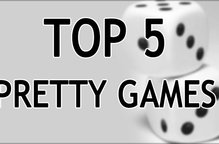 TNTM: Top 5 Pretty Games