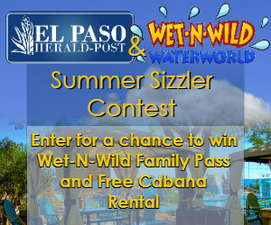 El Paso Herald-Post + Wet-N-Wild Waterworld Present Summer Sizzler Contest