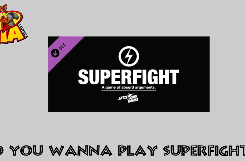 TNTM How to Play Superfight by Skybound