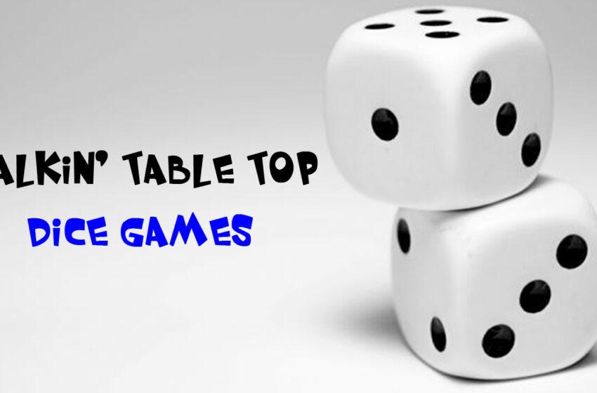 TNTM: Talking Table Top Dice Games