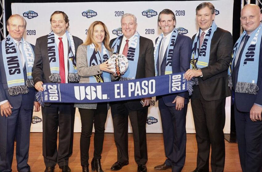 USL, MountainStar Sports Announce Outdoor Professional Soccer Franchise for El Paso in 2019