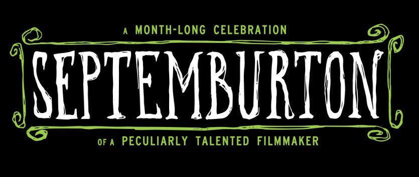 "Alamo Drafthouse creates ""Septemburton"" to honor Director Tim Burton"