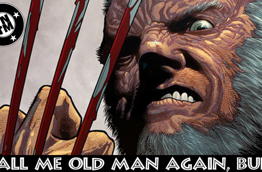 TNTM Old Man Logan discussion