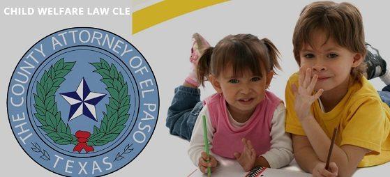 County Attorney Hosting 7th Annual Child Welfare Law Seminar