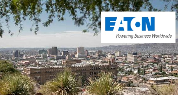 Eaton to Open Manufacturing Operation in El Paso