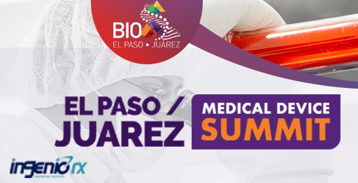 BIO El Paso-Juarez Announces Keynote Speaker for Annual Summit on Medical Devices
