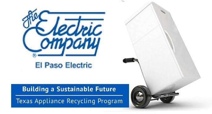 El Paso Electric Begins Appliance Recycling Program in Texas