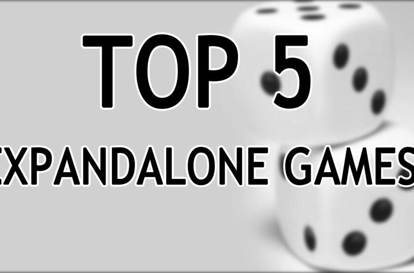 TNTM: Top 5 Expandalone Games