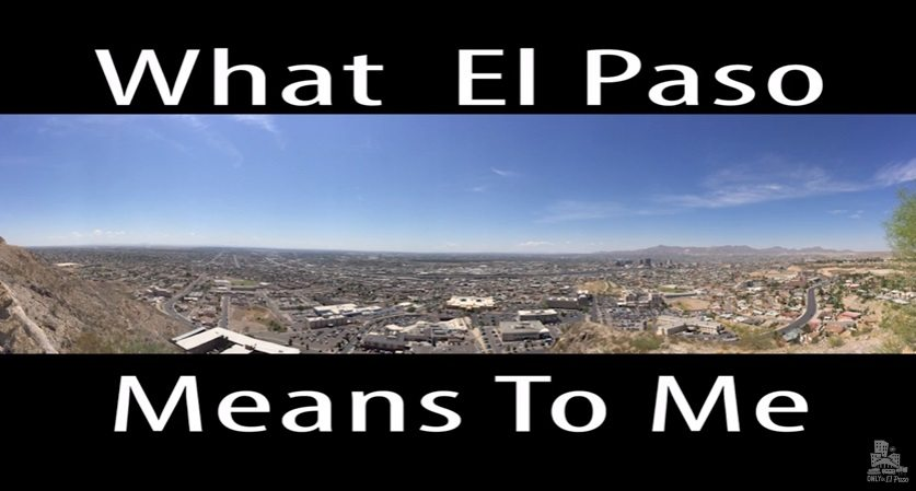 Video: What El Paso Means to Me | Only in El Paso by KCOS