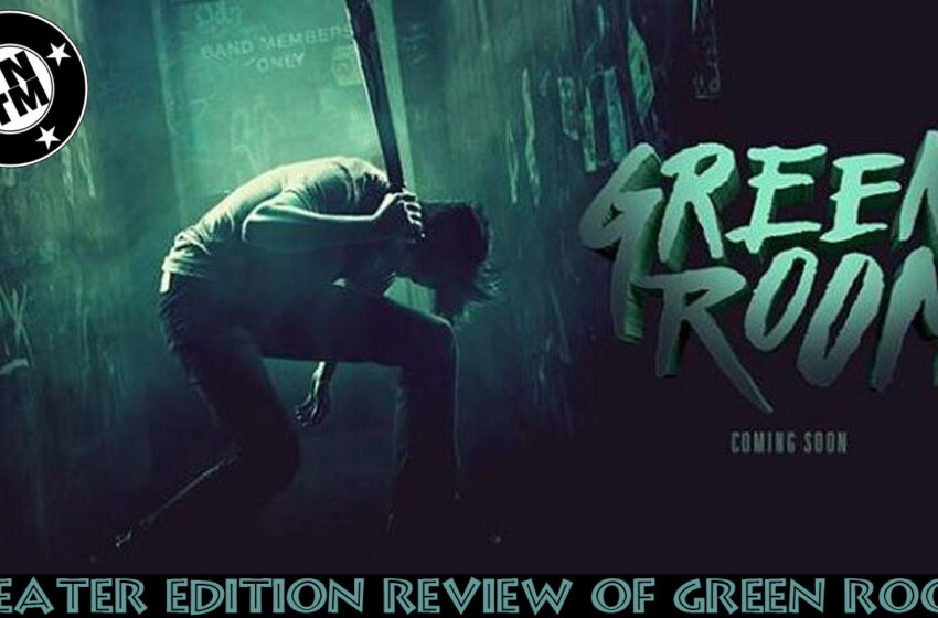 TNTM Theater Edition: Review of Green Room