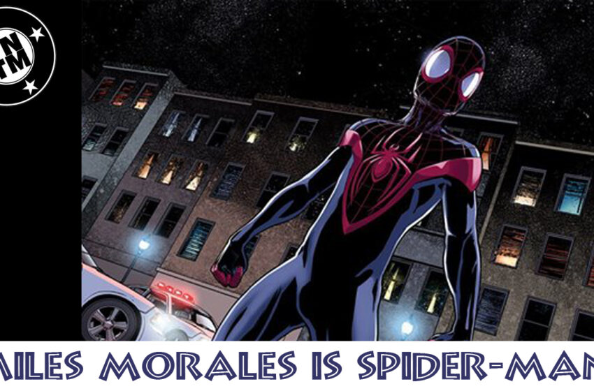 Miles Morales is the Ultimate Spider-man
