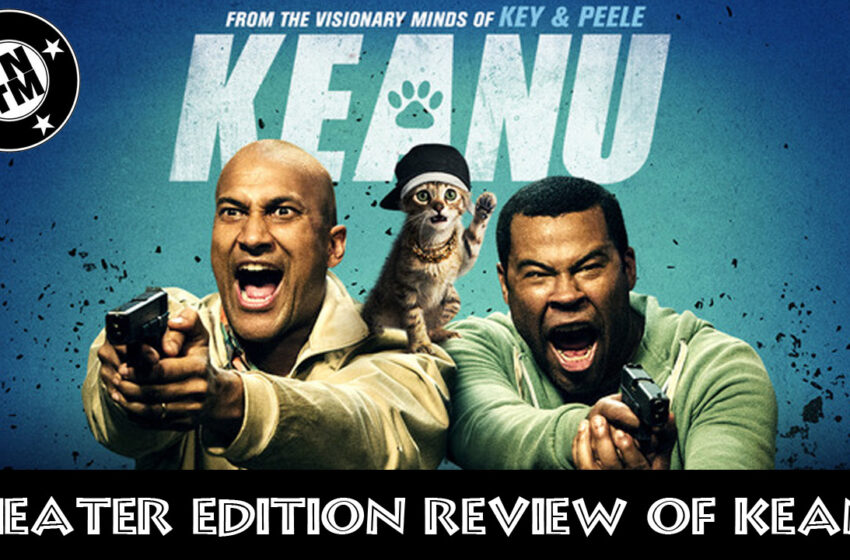 TNTM Theater Edition: Keanu movie review
