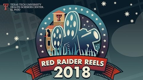 4th Annual Red Raider Reels Returns to TTUHSC El Paso in August
