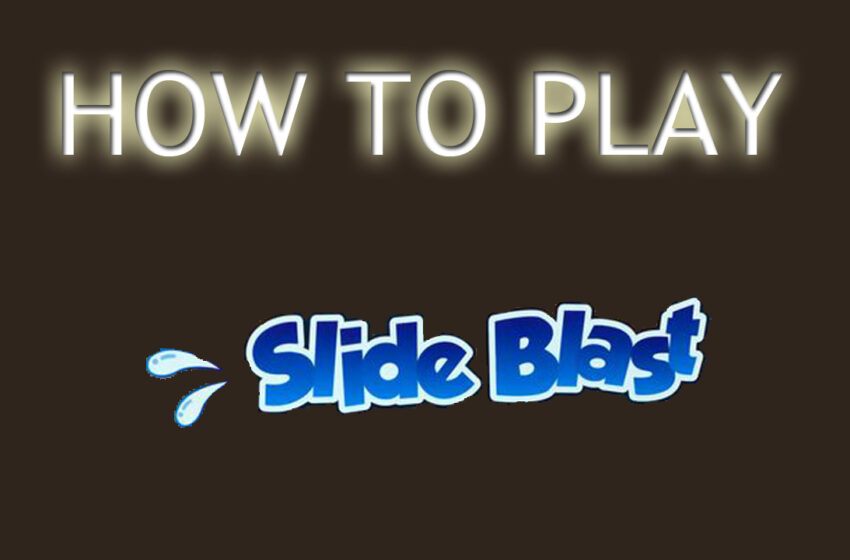 Video+Info: How to Play Slide Blast