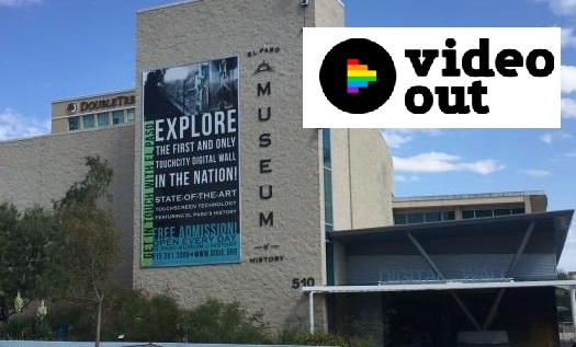 "El Paso Museum of History Collects Voices of LGBTQIA+ Community with ""VideoOut"" Project"