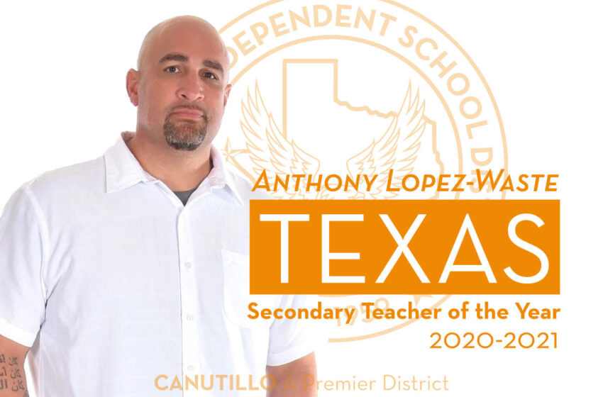 Canutillo ISD's Anthony Lopez-Waste wins Texas Secondary Teacher of the Year