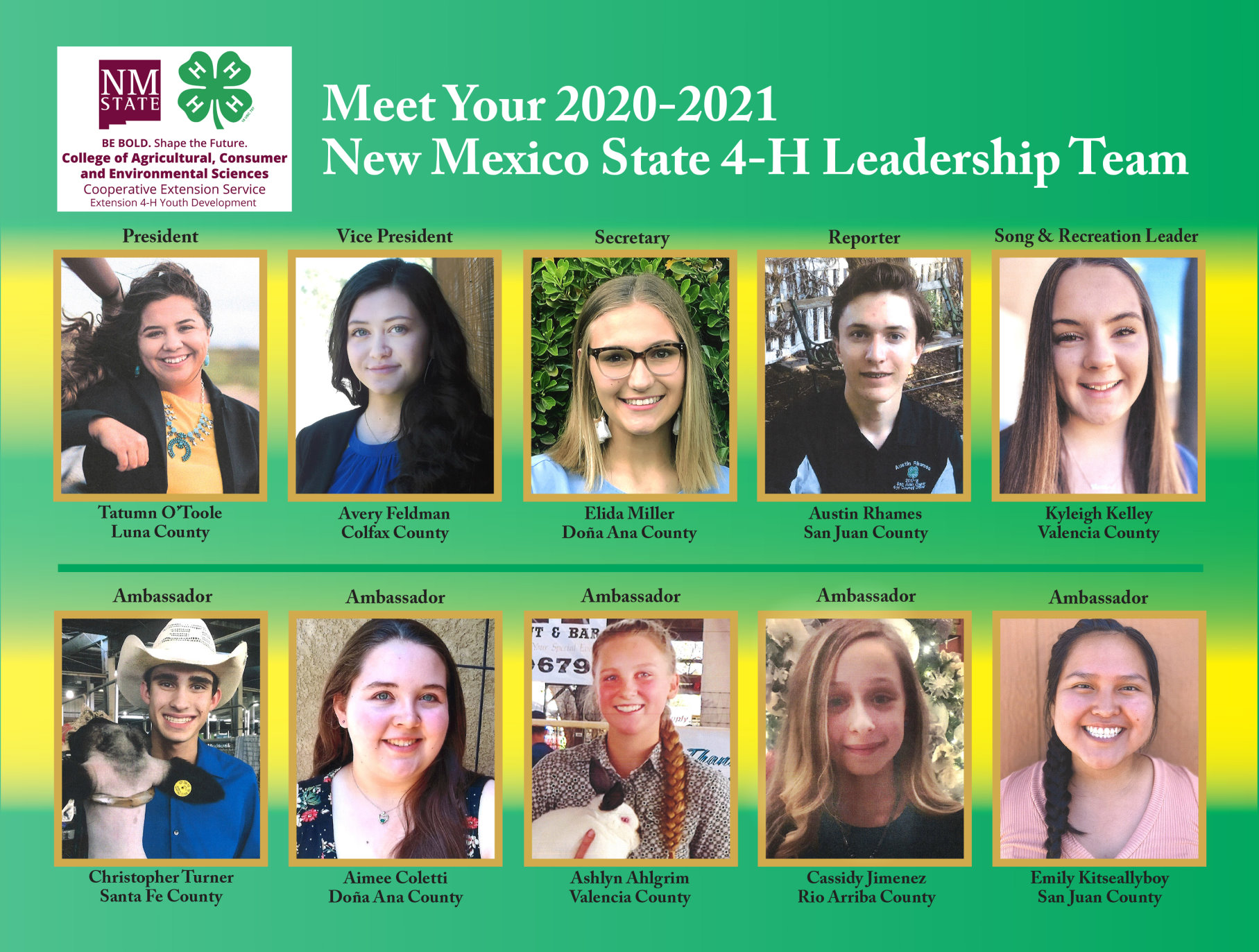 The 2020-21 4-H Leadership Team are, top row, Tatumn O'Toole of Luna County, president; Avery Feldman of Colfax County, vice president; Elida Miller of Dona Ana County, secretary; Austin Rhames of San Juan County, reporter; Kyleigh Kelly of Valencia County, song and recreation leader; and, bottom row, ambassadors Christopher Turner of Santa Fe County, Aimee Coletti of Dona Ana County, Ashlyn Ahlgrim of Valencia County, Cassidy Jimenez of Rio Arriba County and Emily Kitseallyboy of San Juan County.
