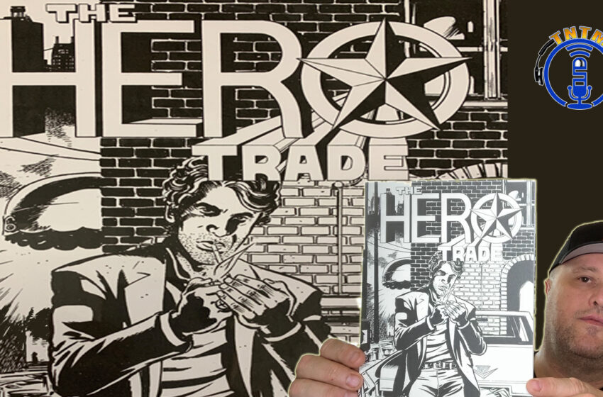 VLog: TNTM – 'Hero Trade' by Bad Idea Comics