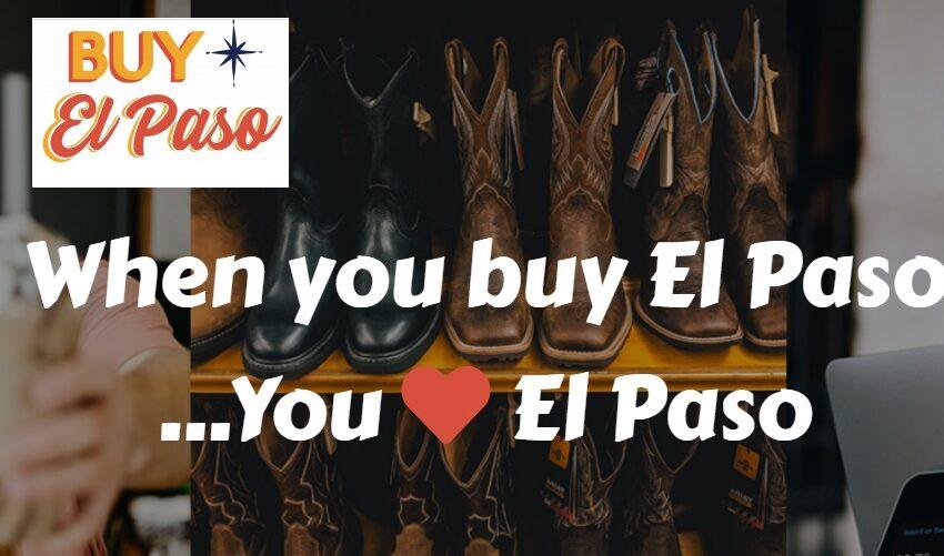 BBB Paso del Norte launches 'Buy El Paso' campaign