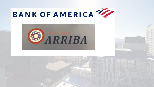 Bank of America Foundation Invests $40,000 in Project ARRIBA