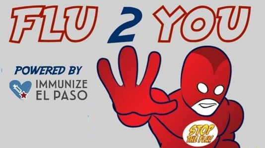 Immunize El Paso announces 'Flu2You' In-Home Vaccination Campaign