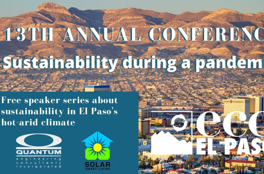 Eco El Paso's 13th Annual Conference highlighted by Virtual Speaker Series