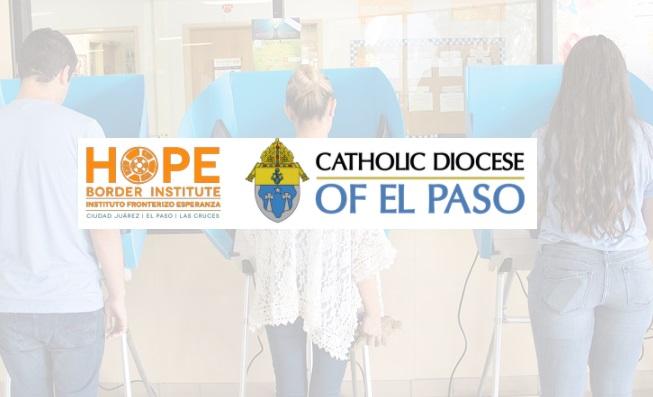 Diocese of El Paso, HOPE Border Institute release 2020 Voter's Guide