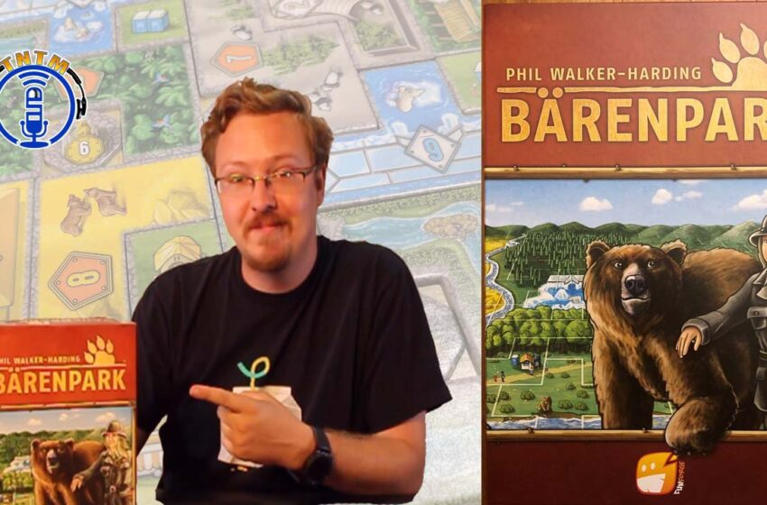 VLog: TNTM – How to play Barenpark by Lookout Games