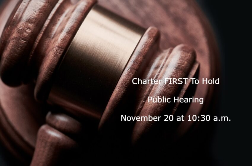 Charter FIRST Public Hearing